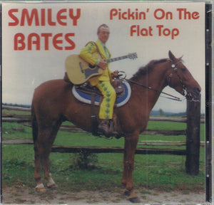 SMILEY BATES 'Pickin' On the Flat Top'