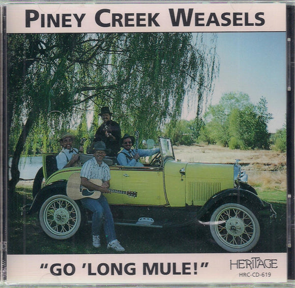 PINEY CREEK WEASELS 'Go Long Mule!'