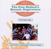 NEW BALLARD'S BRANCH BOGTROTTERS 'The Galax Way' HRC-116-CD