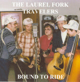 LAUREL FORK TRAVELERS 'Bound To Ride'