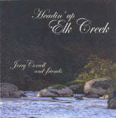 JERRY CORRELL 'Headin' Up Elk Creek'