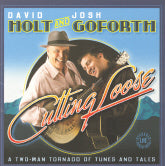 DAVID HOLT & JOSH GOFORTH 'Cutting Loose'