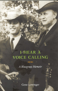 'I Hear A Voice Calling' by GENE LOWINGER