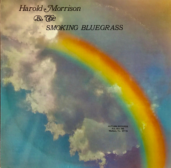 HAROLD MORRISON & THE SMOKING BLUEGRASS 'SELF TITLED' - LP