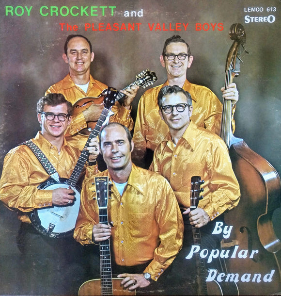 ROY CROCKETT & THE PLEASANT VALLEY BOYS 'By Popular Demand' - LP