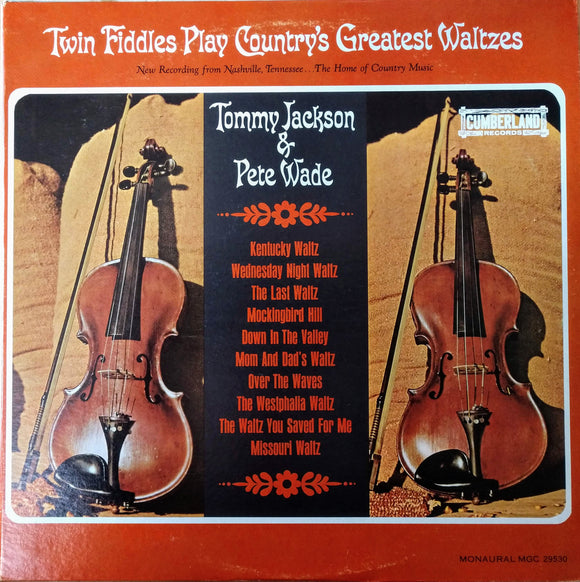 TOMMY JACKSON & PETE WADE 'Twin Fiddles Play Country's Greatest Waltzes' - LP