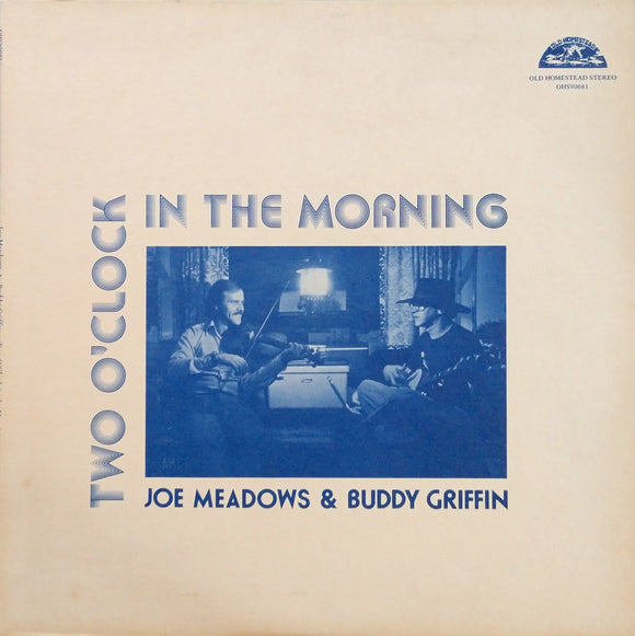 JOE MEADOWS & BUDDY GRIFFINS 'TWO O'CLOCK IN THE MORNING' - LP