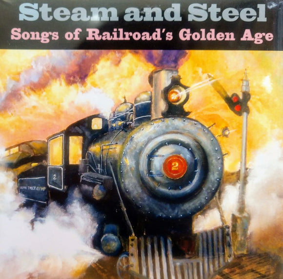 LAURIE LEWIS 'Steam and Steel: Songs of Railroad's Golden Age' SMM-2007-CD