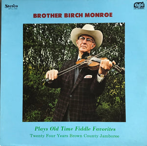 BROTHER BIRCH MONROE 'Plays Old Time Fiddle Favorites' - LP