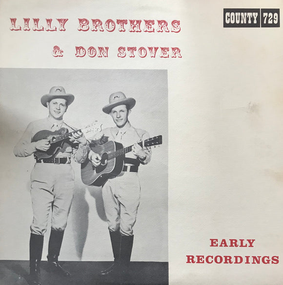 THE LILLY BROTHERS & DON STOVER 'Early Recordings' - LP