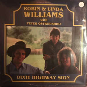 ROBIN & LINDA WILLIAMS 'Dixie Highway Sign' - LP