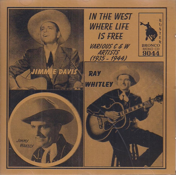 VARIOUS 'In the West Where Life is Free' CD-9044