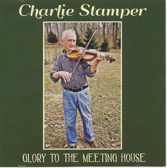 CHARLIE STAMPER 'Glory to the Meeting House'