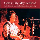 LILY MAY LEDFORD 'Gems: Rare Concert & Studio Recordings 1968-1983'