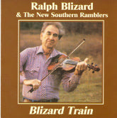 RALPH BLIZARD & THE NEW SOUTHERN RAMBLERS 'Blizard Train'