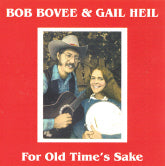 BOB BOVEE & GAIL HEIL 'For Old Time's Sake'