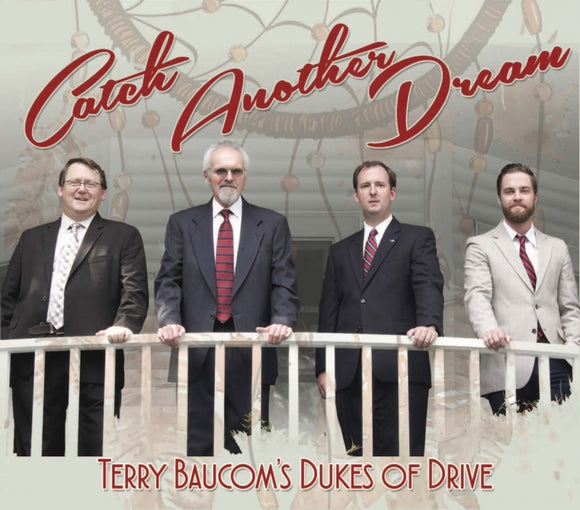 TERRY BAUCOM'S DUKES OF DRIVE 'Catch Another Dream'    JBB-2018-CD