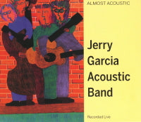 JERRY GARCIA ACOUSTIC BAND 'Almost Acoustic'