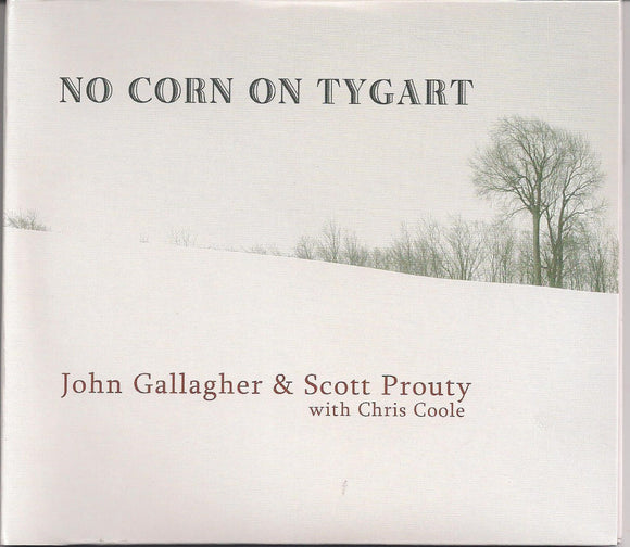 JOHN GALLAGHER & SCOTT PROUTY WITH CHRIS COOLE 'No Corn on Tygart'