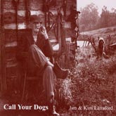 JIM AND KIM LANSFORD 'Call Your Dogs'