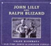 JOHN LILLY & RALPH BLIZARD 'Blue Highway'