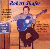 ROBERT SHAFER 'Watch Your Step