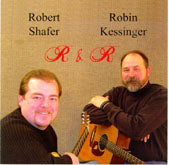 ROBERT SHAFER & ROBIN KESSINGER 'R & R'