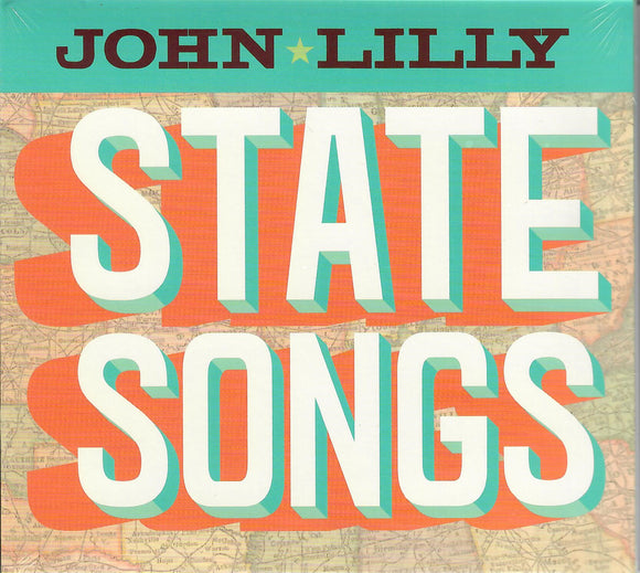 JOHN LILLY  'State Songs'    JL-2017-CD
