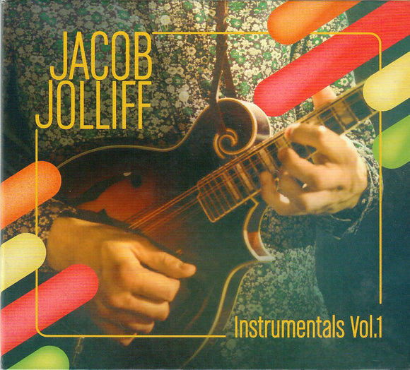 JACOB JOLLIFF 'Instrumentals Vol. 1'  JOLIFF-2019-CD