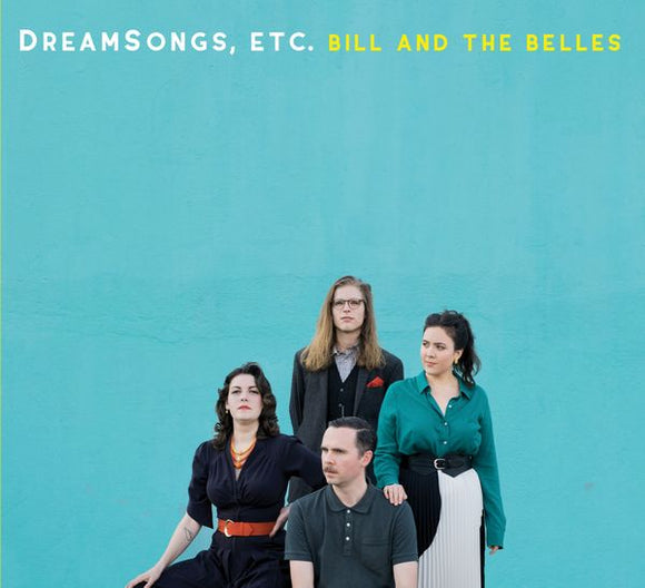 BILL AND THE BELLES 'Dreamsongs, Etc.' JRCD-004-CD