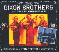 DIXON BROTHERS 'The Dixon Brothers With The Callahan Brothers'