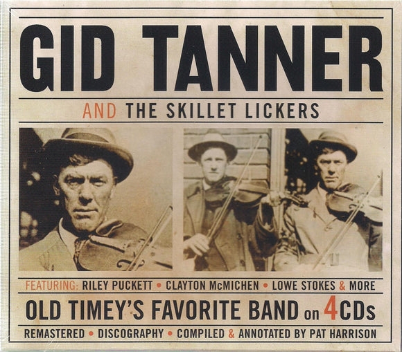 GID TANNER AND THE SKILLET LICKERS 'Old Timey's Favorite Band' JSP-77155-4CD
