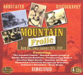 VARIOUS ARTISTS 'Mountain Frolic-Rare Old Timey Classics 1924-1937' (4CDs) JSP-77100-CD