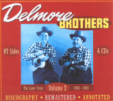 DELMORE BROTHERS 'The Later Years 1933-1952'