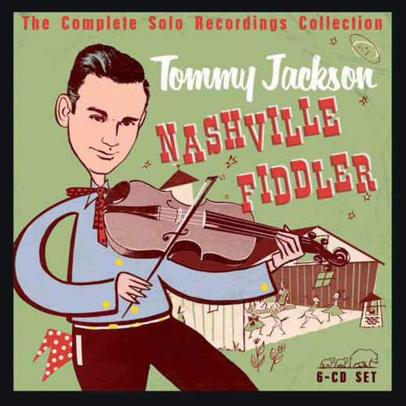TOMMY JACKSON 'Nashville Fiddler: The Complete Solo Recordings Collection' 6 CD Set AMB-71002-CD