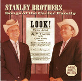 STANLEY BROTHERS 'Songs Of The Carter Family'