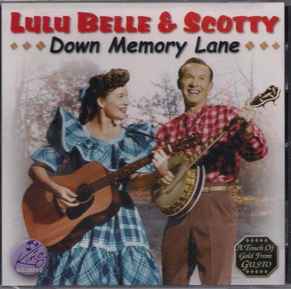 LULU BELLE & SCOTTY 'Down Memory Lane'