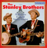 STANLEY BROTHERS 'I'll Meet You in Church Sunday Morning'