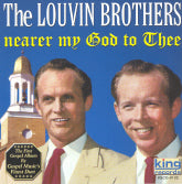 LOUVIN BROTHERS 'Nearer My God To Thee' KING-0102-CD