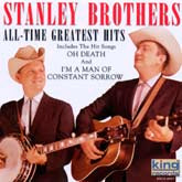 STANLEY BROTHERS 'All-Time Greatest Hits'