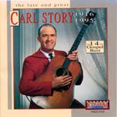 CARL STORY 'Late and Great'