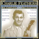 CHARLIE FEATHERS 'Complete King Recordings'