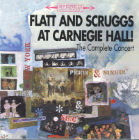 FLATT & SCRUGGS 'At Carnegie Hall' The Complete Concert