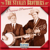 THE STANLEY BROTHERS 'Precious Memories'