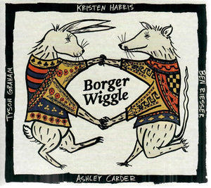 KRISTEN HARRIS, BEN RIESSER, ASHLEY CARDER, TYSON GRAHAM 'Borger Wiggle' BW-2020-CD
