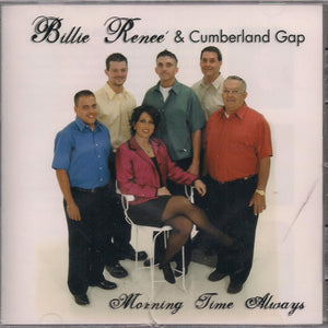 BILLIE RENEE & CUMBERLAND GAP 'Morning Time Always'