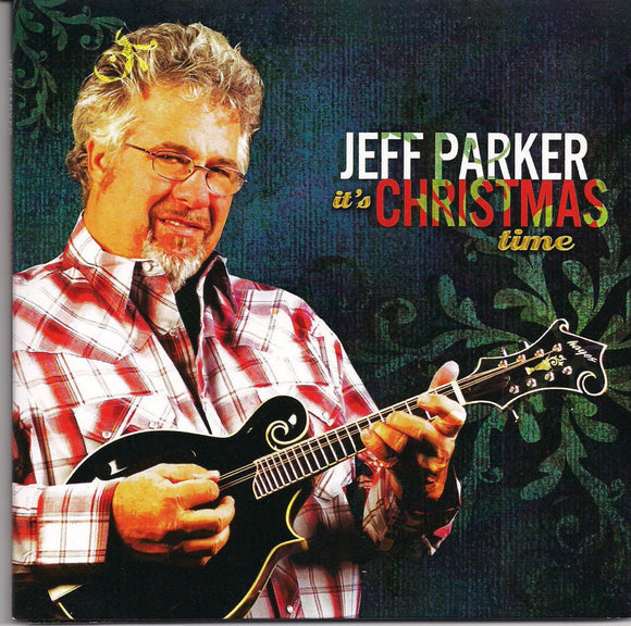 JEFF PARKER 'It's Christmas Time' DISCONTINUED