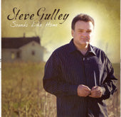 STEVE GULLEY 'Sounds Like Home' LDR-010-CD