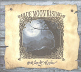 BLUE MOON RISING 'One Lonely Shadow' LDR-012-CD