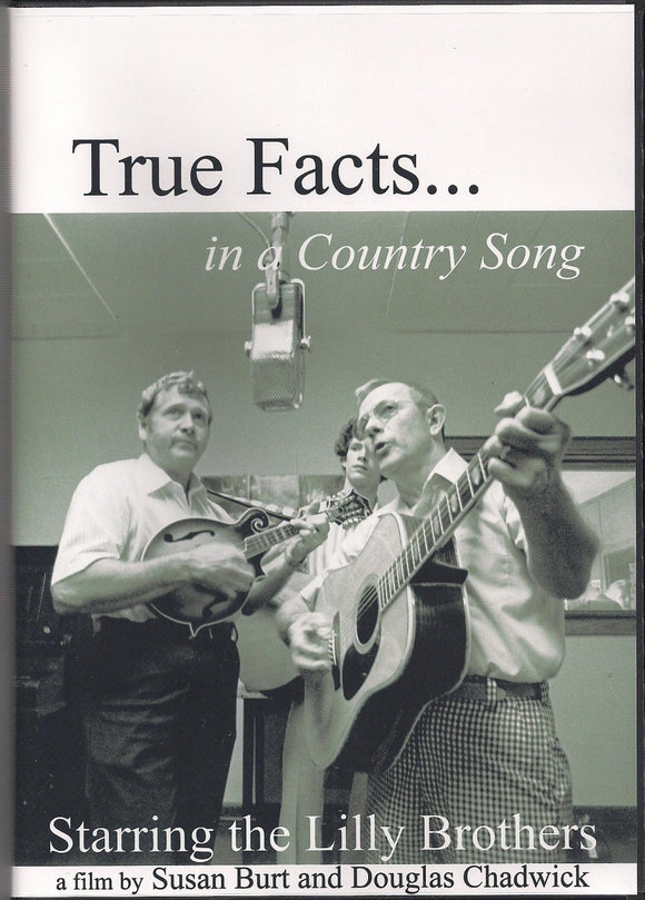LILLY BROTHERS 'True Facts . . .in a Country Song' LILLY-2003-DVD